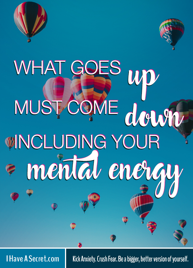 Mental Energy - What Goes Up Must Come Down
