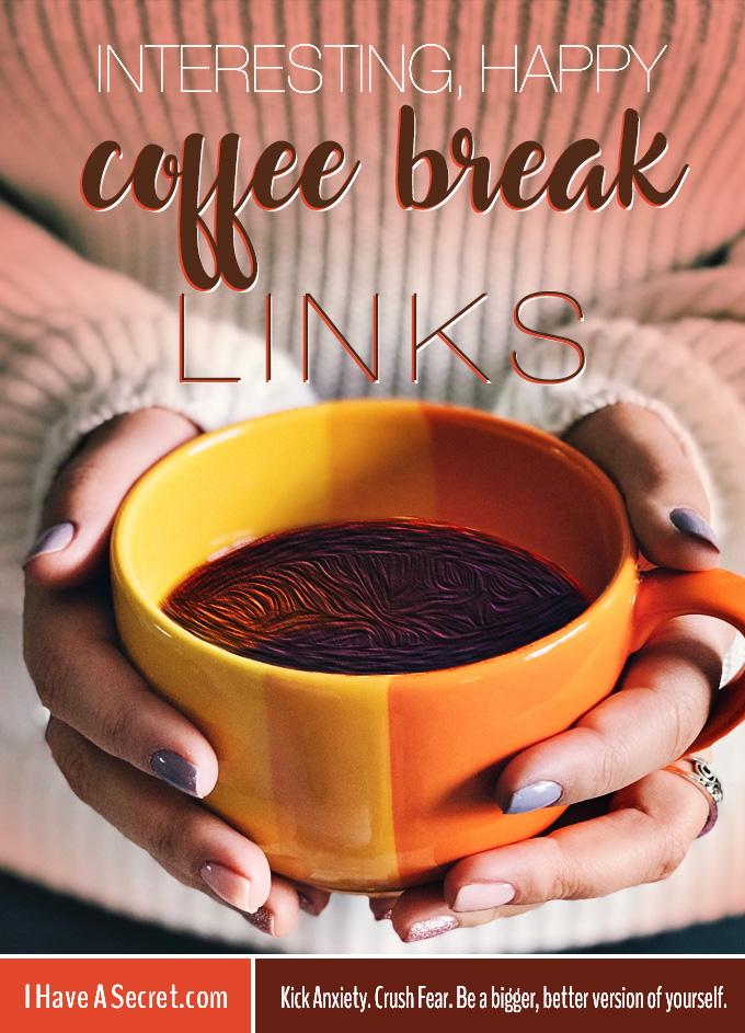 Interesting Happy Good News Coffee Break Links