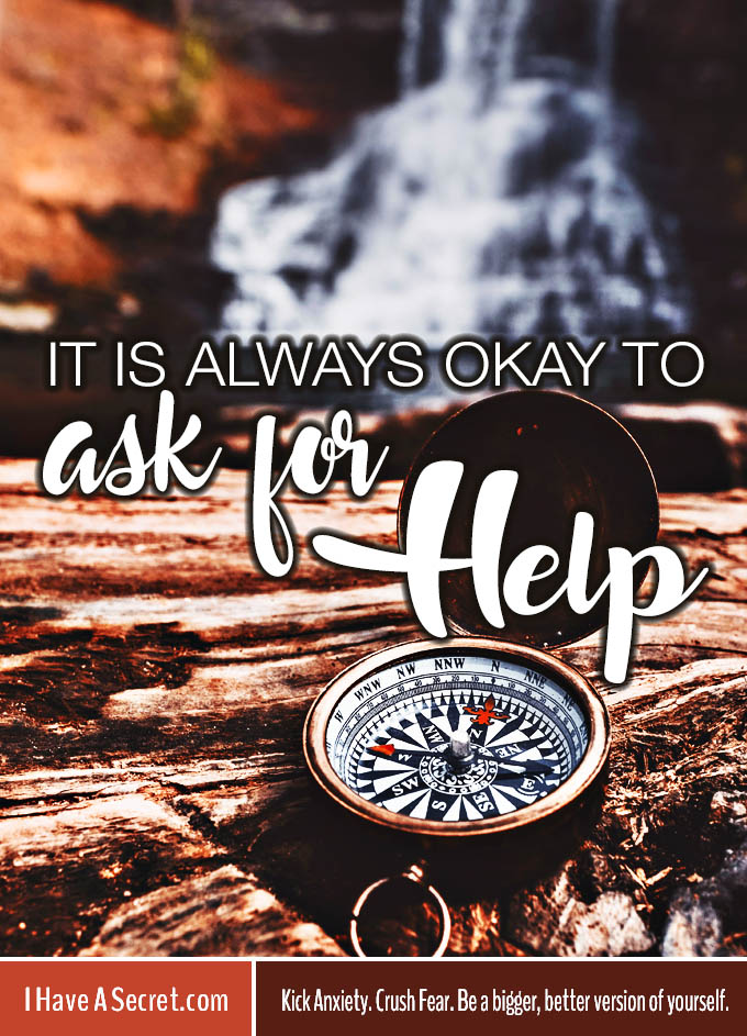 i-have-a-secret_Always-Okay-To-Ask-For-Help