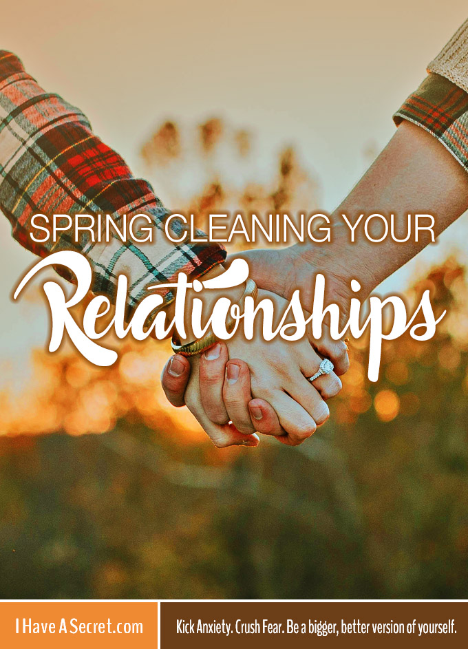 i-have-a-secret_spring-cleaning-your-relationships