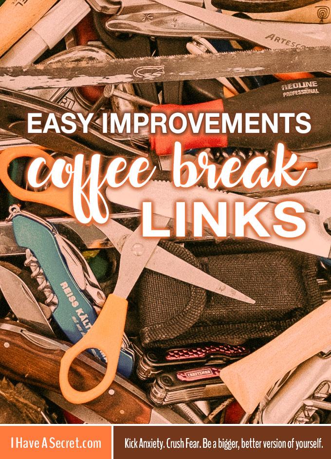 IHaveASecret-CoffeeLinksJUNeasyimprovements